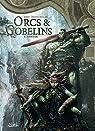 Orcs & Gobelins T06 : Ayraak par Jarry