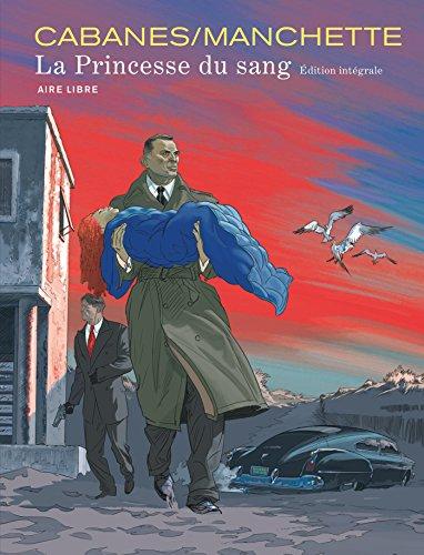 La princesse du sang intégrale - tome 1 - Princesse du sang intégrale