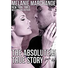 The Absolutely True Story of Us (English Edition)