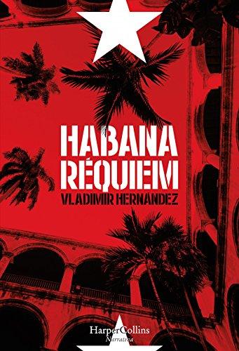 Habana réquiem: Habana criminal (1) (Suspense / Thriller)