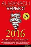 Almanach Vermot 2016 - Petit musée des traditions et de l'humour populaires français