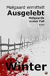 Ausgelebt: Mølgaards erster Fall
