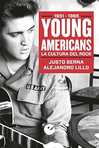 Young Americans. La Cultura Del Rock. 1951-1965 (Serie Coolture)