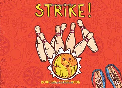 Bowling Score Book Strike!: Keep Score Game While You Bowl with Your Friends - Shuffleboard-pins