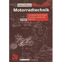 Motorradtechnik. Grundlagen und Konzepte von Motor, Antrieb und Fahrwerk (ATZ/MTZ-Fachbuch)
