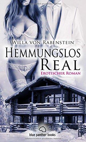 Hemmungslos Real | Erotischer Roman