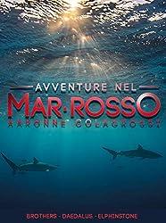 Avventure nel Mar Rosso: Brothers - Daedalus - Elphinstone