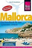 Reise Know-How Mallorca: Das Handbuch für den optimalen Urlaub - Hans-R. Grundmann