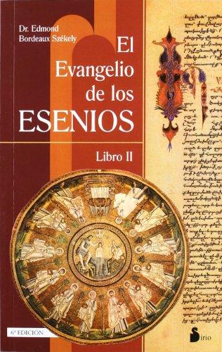El evangelio de los esenios: libro II (2013) por EDMON B. SZEKELY