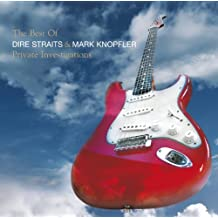 The Best Of Dire Straits & Mark Knopfler - Private Investigations