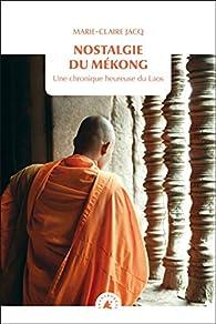 Nostalgie du Mékong par Jacq