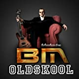 Oldskool (BM Radio Mix) [Explicit]