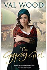 The Gypsy Girl by Val Wood (2011-12-08) Paperback