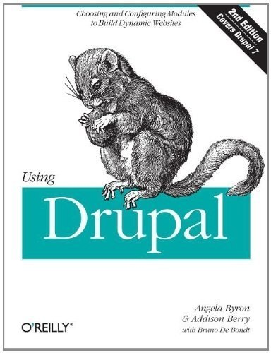 Portada del libro Using Drupal by Angela Byron (April 30 2012)