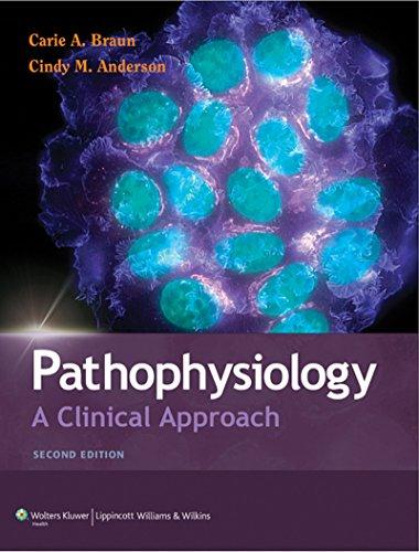Pathophysiology: A Clinical Approach