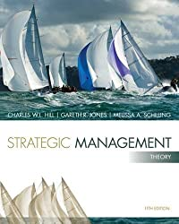 Strategic Management: Theory: An Integrated Approach by Charles W. L. Hill (2014-01-01)