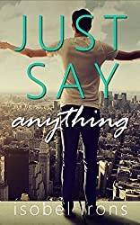 Just Say Anything (Life or Death Series Book 2) (English Edition)