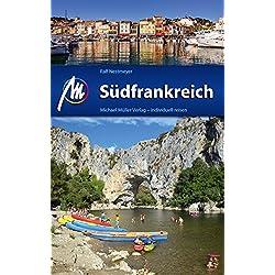 Südfrankreich Reiseführer Michael Müller Verlag: Reiseführer mit vielen praktischen Tipps. Autovermietung Frankreich