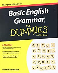 Basic English Grammar For Dummies - US (For Dummies (Language & Literature)) (For Dummies (Language & Literature))