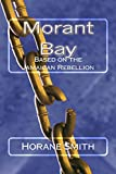 Morant Bay: Based on the Jamaican Rebellion (English Edition)
