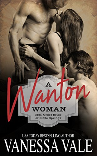 a-wanton-woman-mail-order-bride-of-slate-springs-book-1-english-edition