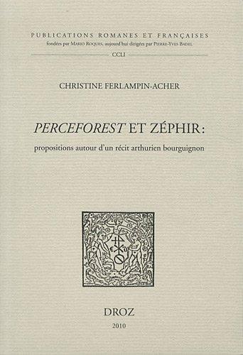 Perceforest et Zéphir : Propositions autour d'un récit arthurien bourguignon