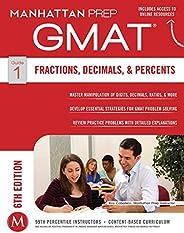 GMAT Fractions, Decimals, & Percents (Manhattan Prep GMAT Strategy Guides Boo