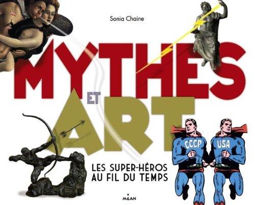 Mythes et art : Les super-héros au fil du temps