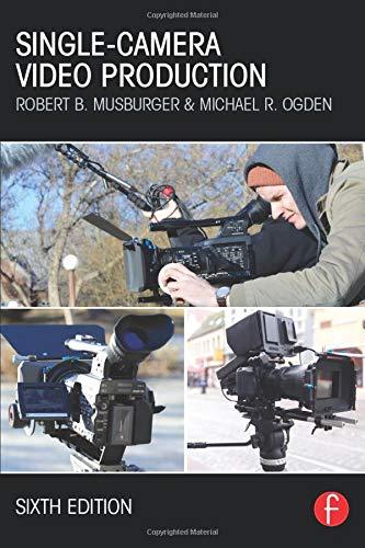 Single-Camera Video Production Red Digital Cinema Camera