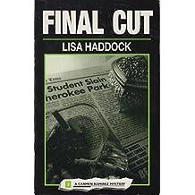 Final Cut: A Carmen Ramirez Mystery (Carmen Ramirez Mystery Series) by Lisa R. Haddock (1995-09-06)