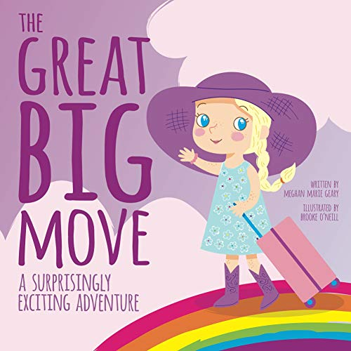 The Great Big Move:  A Surprisingly Exciting Adventure (English Edition)