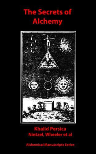 The Secrets of Alchemy (Alchemical Manuscripts Book 25) (English Edition) PDF Books