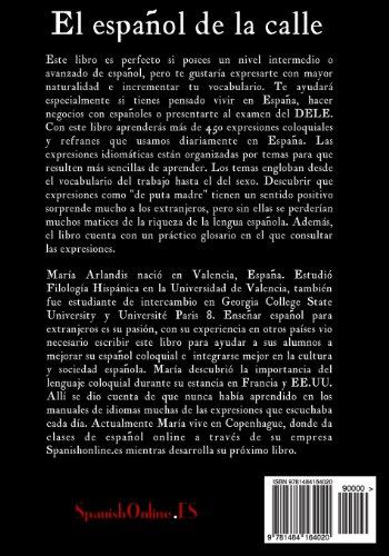 El español de la calle: Vocabulario coloquial y expresiones idiomáticas (Spanish Edition)