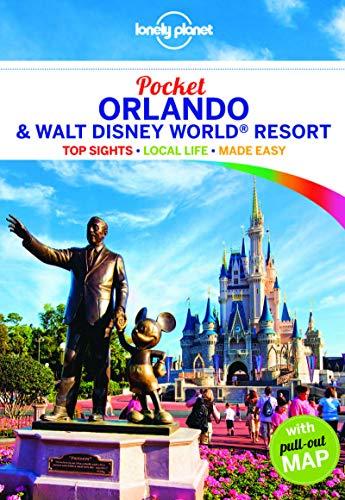 Guide Orlando & Walt Disney World Resort (Lonely Planet Pocket Orlando & Walt Disney World Resort) ()