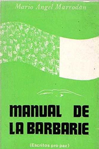 Manual de La Barbarie. / Escritos pro paz