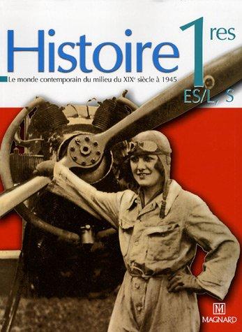 Histoire 1e ES/L, S : Le monde contemporain du milieu du XIXe siècle à 1945