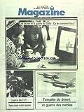 MATIN DU SAHARA ET DU MAGHREB MAGAZINE [No 7330] du 17/02/1991 - LES JEUNES ET LA GUERRE DU GOLFE - CA LES CONCERNE TOUS - LA GUERRE EN DIRECT A LA TELE - TEMPETE DU DESERTET GUERRE DES MEDIAS...