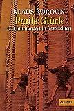 Paule Glück: Das Jahrhundert in Geschichten