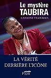 Telecharger Livres Le mystere Taubira (PDF,EPUB,MOBI) gratuits en Francaise