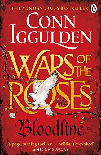 Wars Of The Roses. Bloodline (The Wars of the Roses) por Conn Iggulden