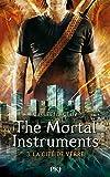 The Mortal Instruments - Tome 03: La cité de verre (3)