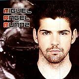 Miguel Angel Munoz - Dirás Que Estoy Loco
