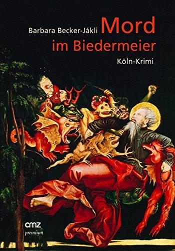 Mord im Biedermeier: Köln-Krimi