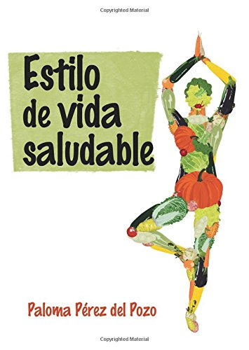 Descargar Libro Estilo de vida saludable de Paloma Pérez del Pozo