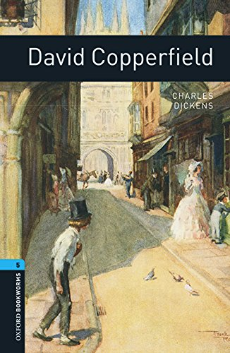 Oxford Bookworms Library: Oxford Bookworms 5. David Copperfield MP3 Pack por Charles Dickens