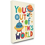 Stupell Home Décor You Are Out Of This World Stretched Canvas Wall Art, 16 X 1.5 X 20, Proudly Made In USA