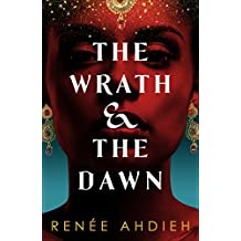 The Wrath and the Dawn (English Edition)