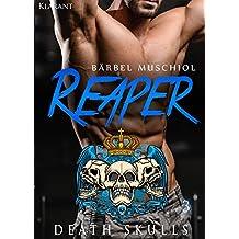 Reaper. Death Skulls 3 (The Rocker Club)