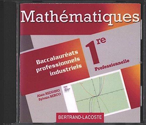 CD Professeur Maths 1re Prof Bac Pro Industriels-Reserve aux Enseignants par Redding-Berco