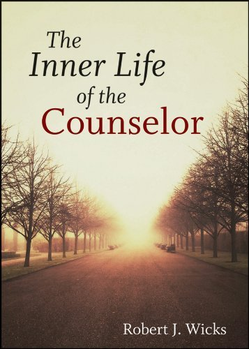 The Inner Life of the Counselor by Robert J. Wicks (2012-08-14)